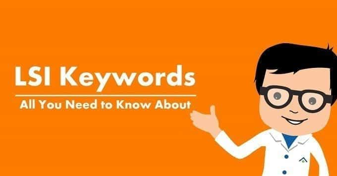 Ultimate_Guide_To_LSI_Keywords_2018 Ultimate Guide to LSI Keywords: Improve Google Ranking Using LSI Keywords SEO