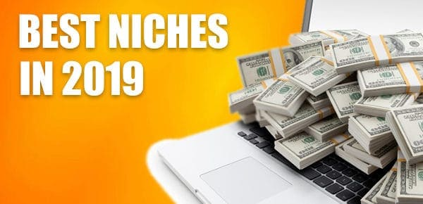 Best Niches 2019