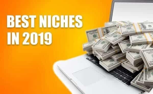 Best Niches 2019