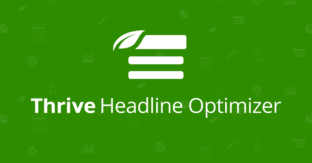 Thrive Headline Optimizer Plugin Review