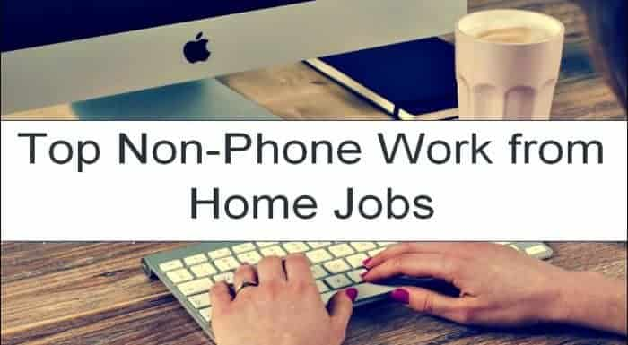 30+ Non Phone Work From Home Jobs (Updated 2019) | Reginald Chan