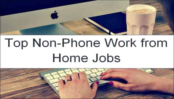 Non Phone Work From Home Jobs 2019