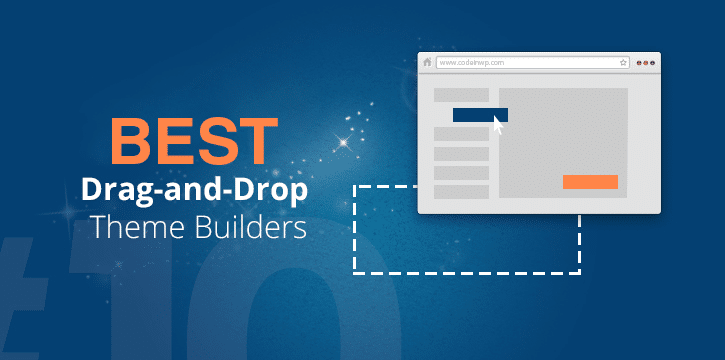 Best-Drag-and-Drop-WordPress-Builder-2019 Top 10 Drag and Drop WordPress Builders That Worth Using In 2019 WordPress Blog Online Marketing