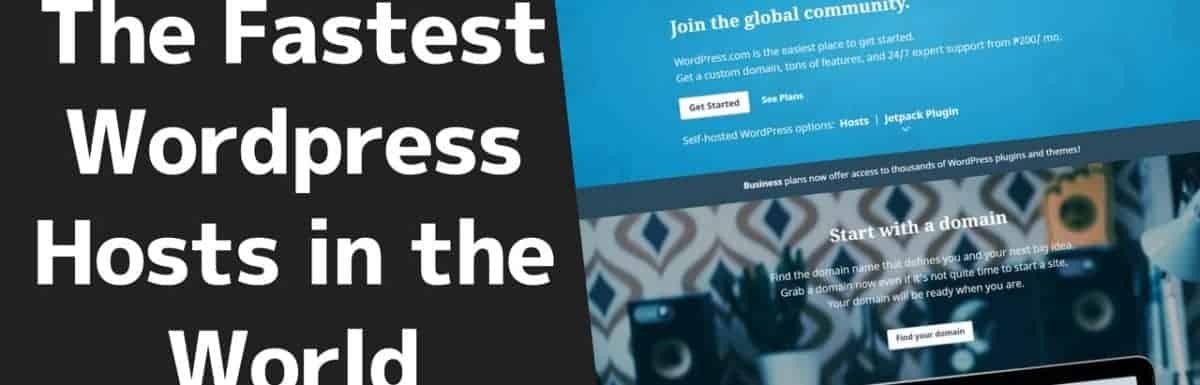 Top 10 Fastest WordPress Hosting In 2019