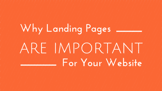 Why Is Landing Page Important