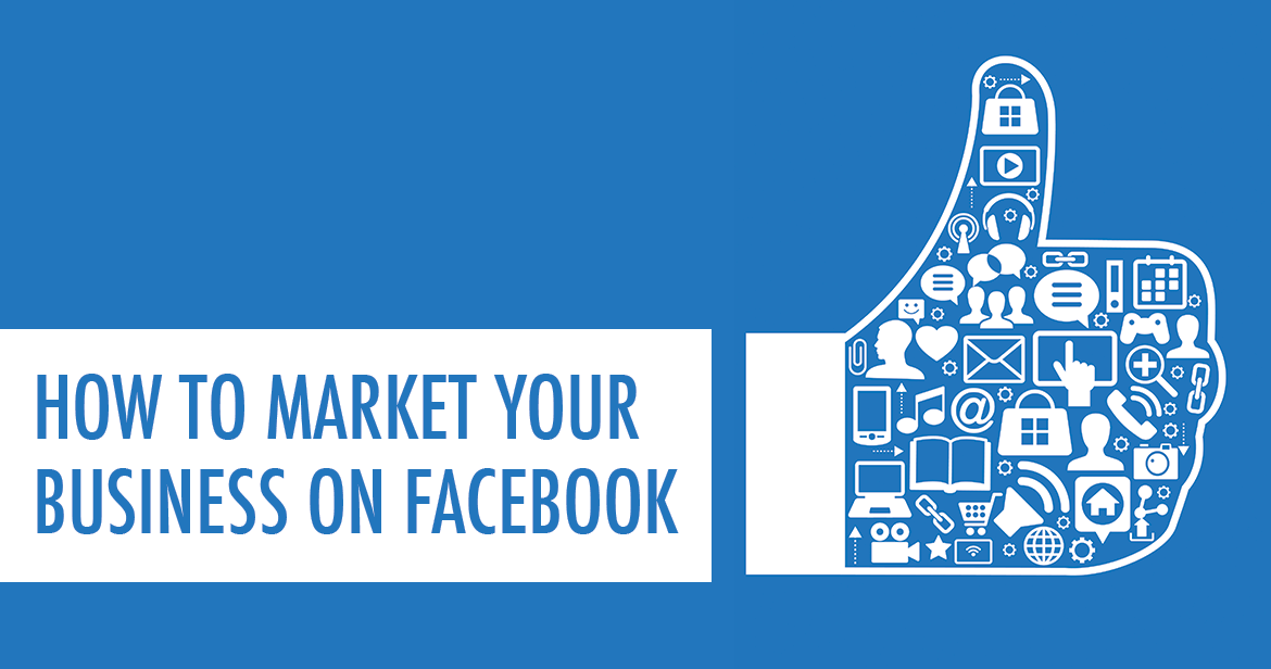 How-To-Market-On-Facebook-As-A-Small-Business