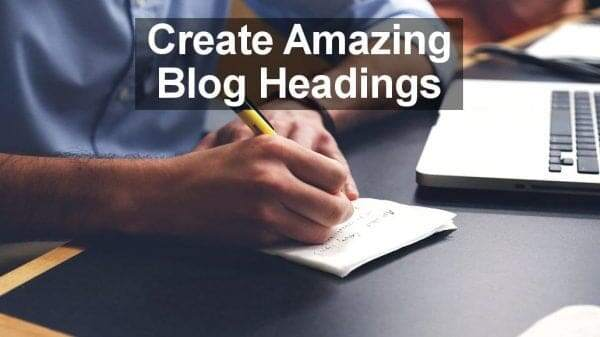 Generate Traffic Using Irresistible Headlines