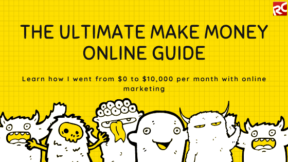 The Ultimate Make Money Online Guide for Beginners - Reginald Chan