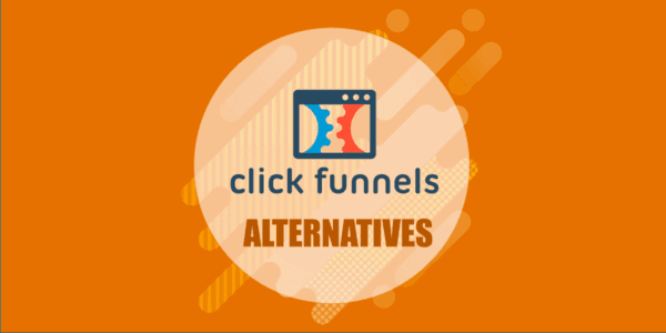 Best Click Funnels Alternatives