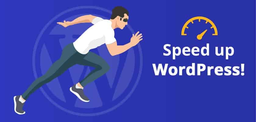How To Make WordPress Websites Load Faster