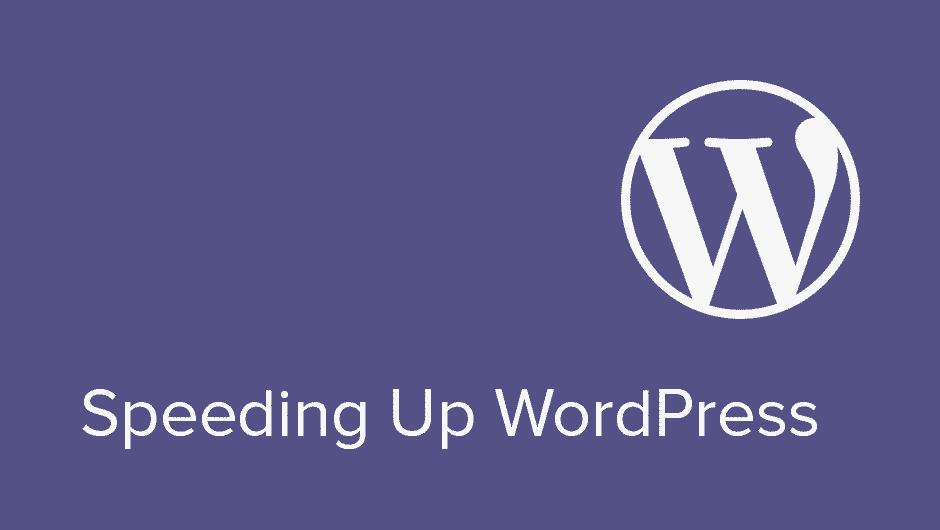How To Speed Up WordPress Websites