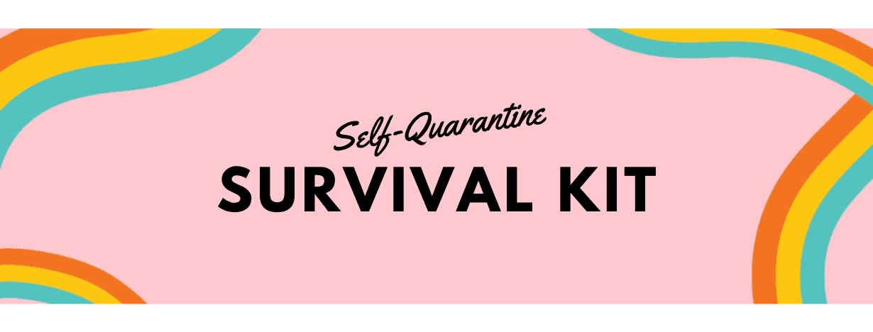 Quarantine Survival Kit At Home And For Remote Workers